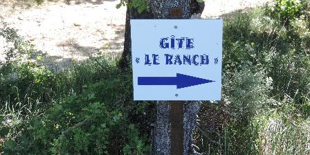 Gîte Le Ranch Suivez les panneaux...